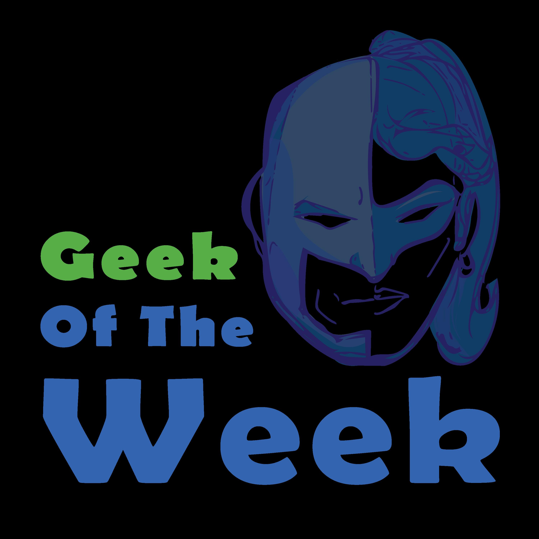 Geek of the Week